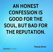 confession is bad for your reputation